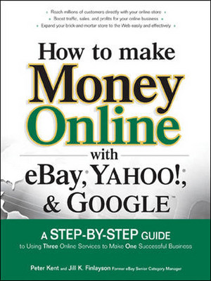 Product picture How to Make Money Online With Ebay, Yahoo and Google Ebook!